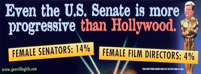 Guerrilla Girls, Even the US Senate is more progressive than Hollywood